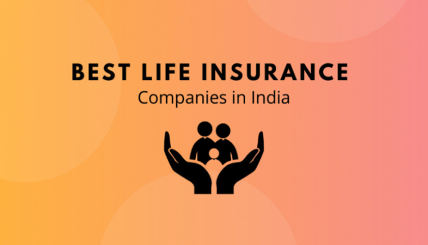Best life insurance companies in India 2020 By IRDA