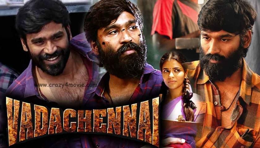 Vada Chennai Full Movie Download in Hindi HD 720p on